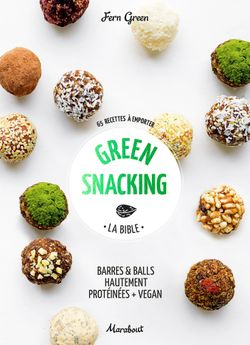 GREEN SNACKING - MARABOUT
