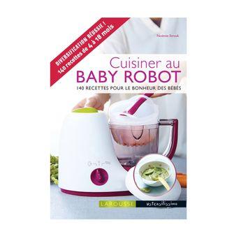 CUISINER AU BABY ROBOT - LAROUSSE