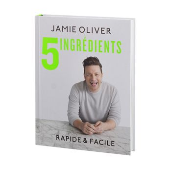 JAMIE OLIVER 5 INGREDIENTS - HACHETTE PRATIQUE