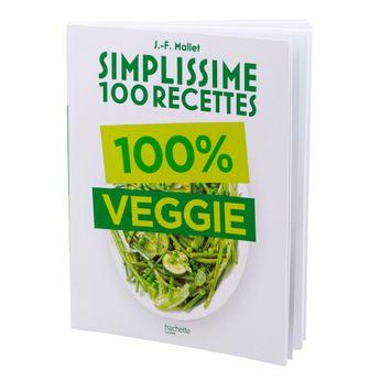 Achat en ligne Simplisssimes 100 recettes veggie - Hachette Pratique