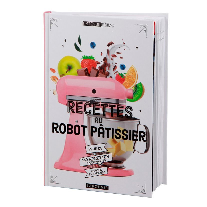 Recettes au robot patissier - Larousse