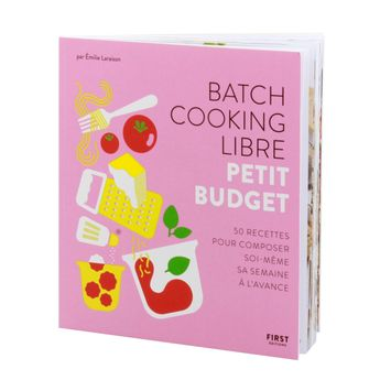 Batch Cooking libre Petit budget - First