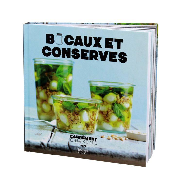 Bocaux et conserves - Hachette Pratique