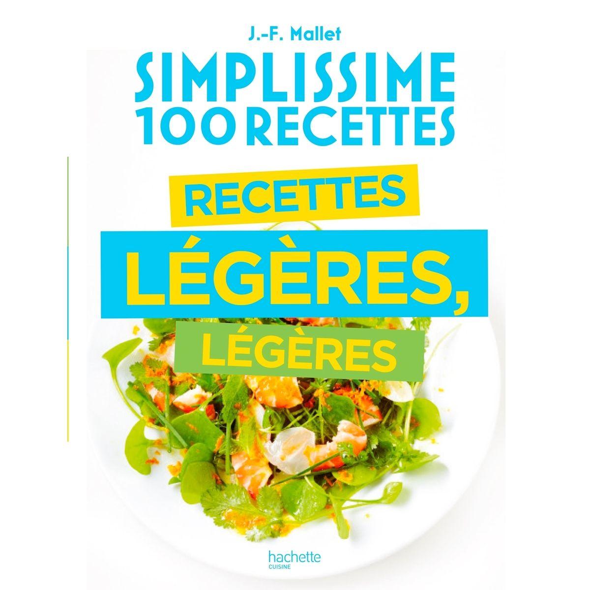 Simplissime 100 recettes recettes legeres - Hachette Pratique