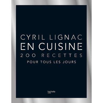 Achat en ligne En cuisine - 200 recettes pour tous les jours Cyril Lignac - Hachette Pratique