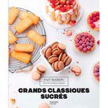Grands classiques sucrés - Hachette Pratique