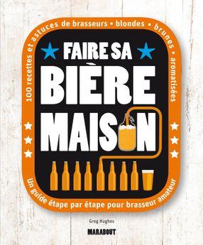 FAIRE SA BIERE MAISON - MARABOUT