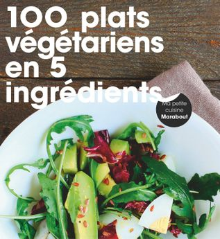 100 PLATS VEGETARIENS - MARABOUT