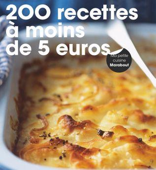 200 RECETTES MOINS DE 5 EUROS - MARABOUT